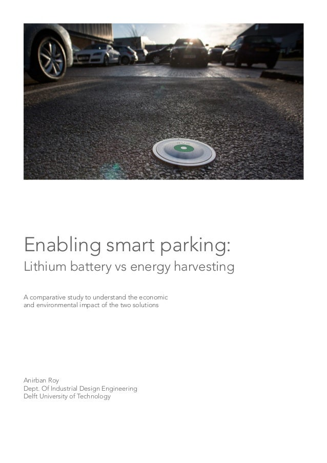 Enabling smart parking: Lithium battery vs energy harvesting A comparative study to understand the economic and environmen...