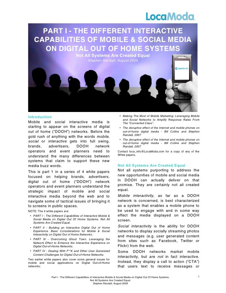 PART I - THE DIFFERENT INTERACTIVE     CAPABILITIES OF MOBILE & SOCIAL MEDIA        ON DIGITAL OUT OF HOME SYSTEMS        ...