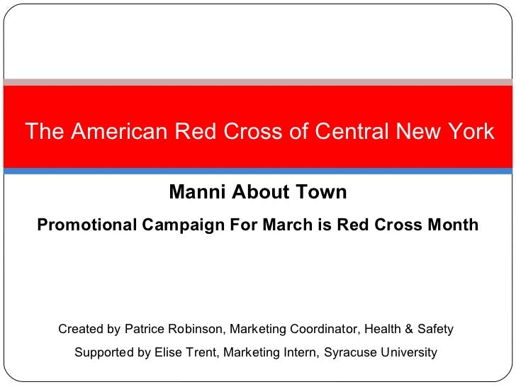 <ul><li>The American Red Cross of Central New York </li></ul>Manni About Town Promotional Campaign For March is Red Cross ...