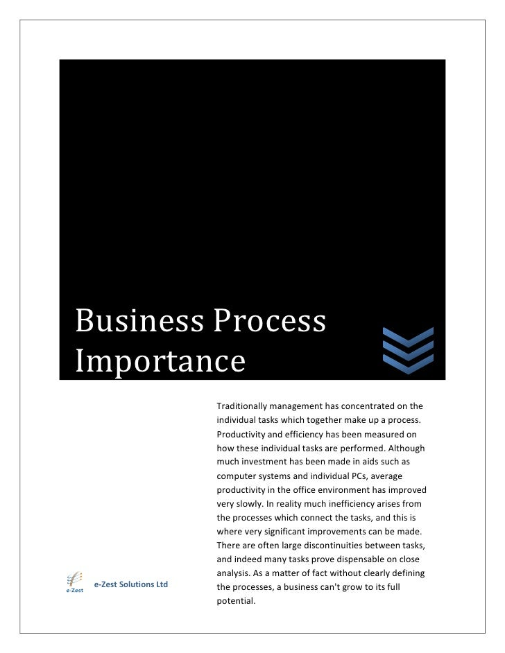 Business Process Importance                         Traditionally management has concentrated on the                      ...