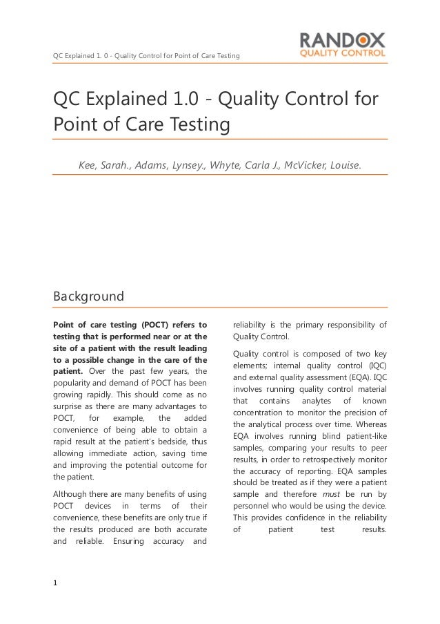 QC Explained 1. 0 - Quality Control for Point of Care Testing 1 QC Explained 1.0 - Quality Control for Point of Care Testi...