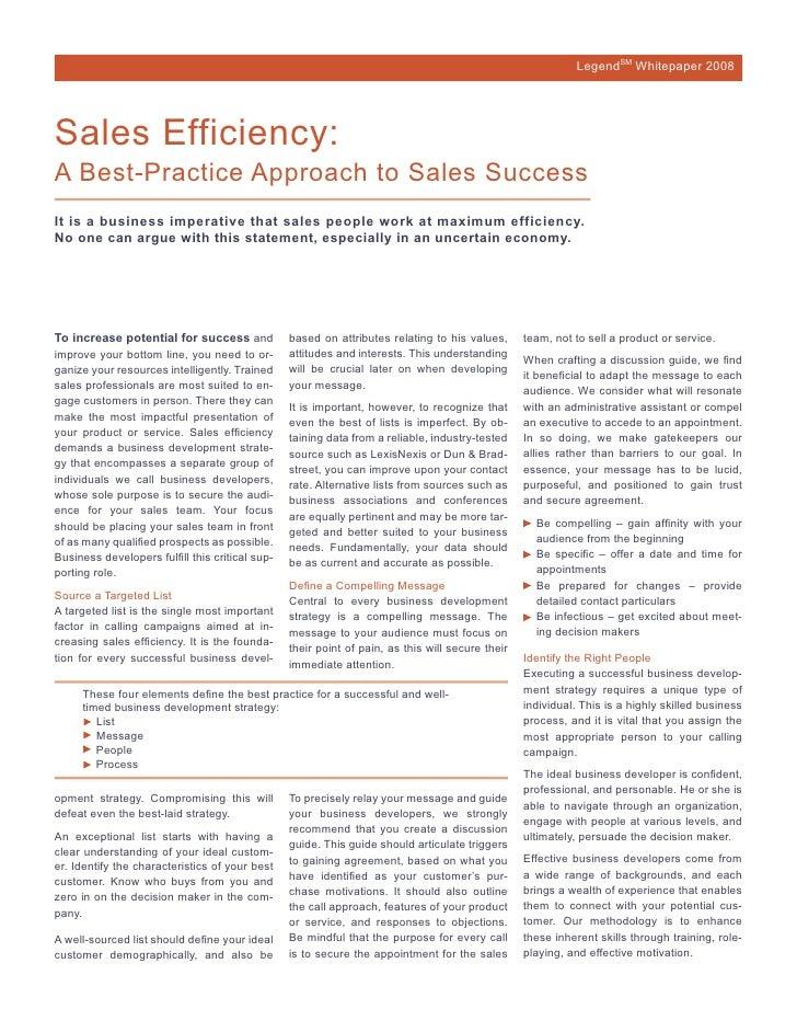 LegendSM Whitepaper 2008Sales Efficiency:A Best-Practice Approach to Sales SuccessIt is a business imperative that sales p...