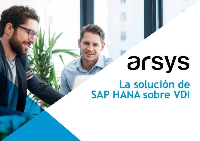 La solución de SAP HANA sobre VDI