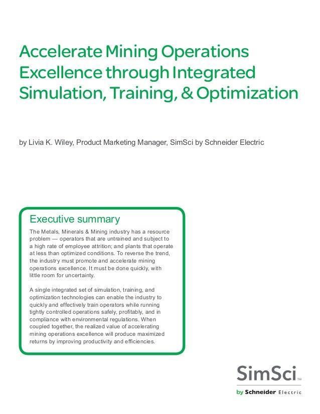 AccelerateMiningOperations Excellencethrough Integrated Simulation,Training, &Optimization by	Livia K. Wiley, Product Mark...