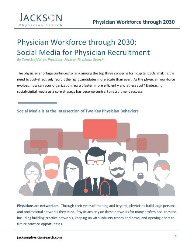 Physician Workforce Through 2030: Social Media for Physician