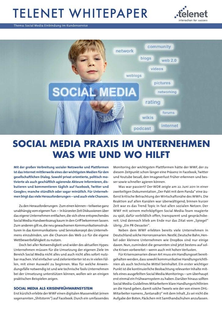 TELENET WHITEPAPERThema: Social Media Einbindung im KundenserviceSOCIAL MEDIA PRAXIS IM UNTERNEHMEN       WAS WIE UND WO H...