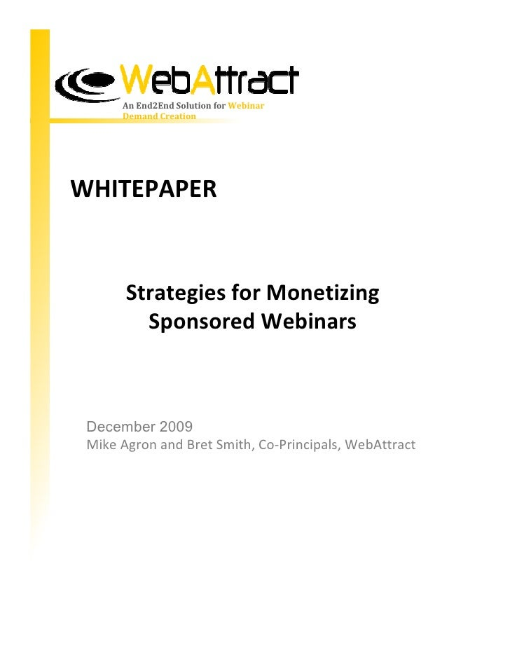 An End2End Solution for Webinar                    Demand Creation     WHITEPAPER                       Strategies for Mon...