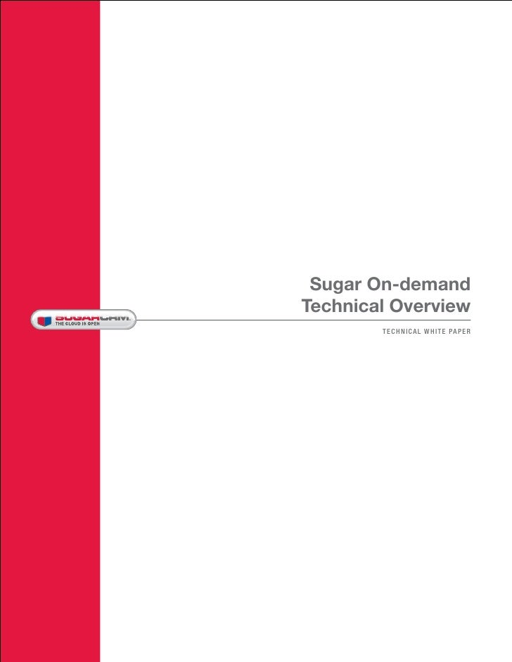 Sugar On-demandTechnical Overview        TECHNICAL WHITE PAPER