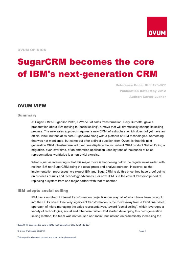 OVUM OPINIONSugarCRM becomes the coreof IBMs next-generation CRM                                                          ...