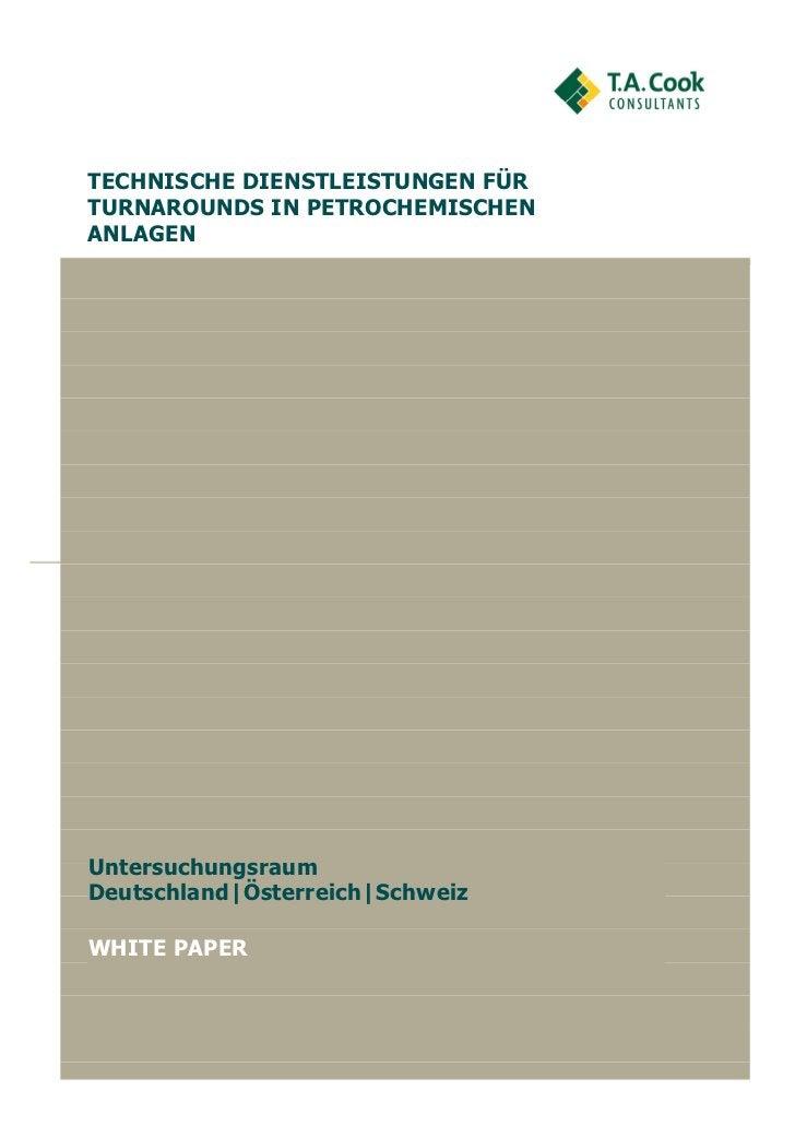 TECHNISCHE DIENSTLEISTUNGEN FÜRTURNAROUNDS IN PETROCHEMISCHENANLAGENUntersuchungsraumDeutschland|Österreich|SchweizWHITE P...