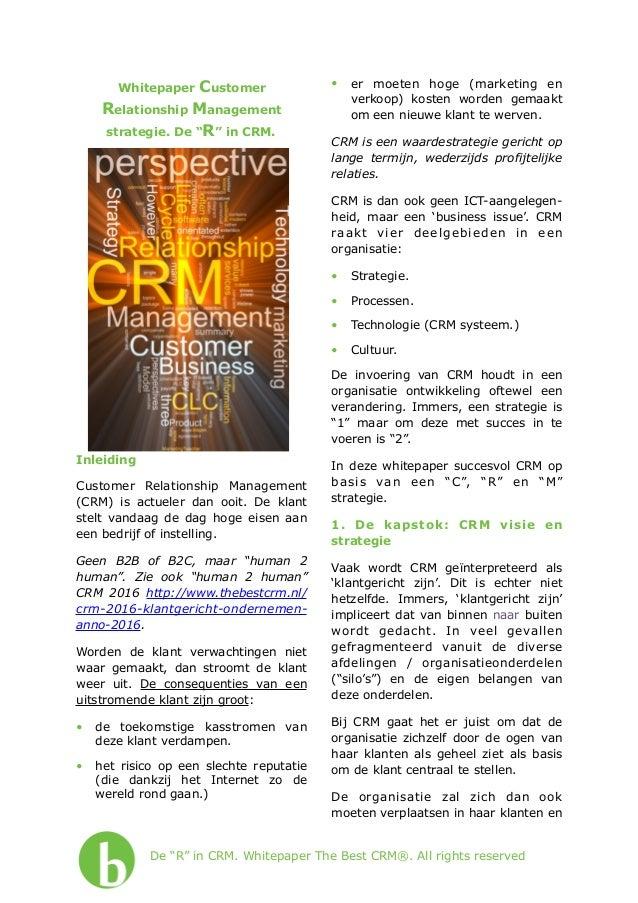 "Whitepaper Customer Relationship Management strategie. De ""R"" in CRM. Inleiding Customer Relationship Management (CRM) is ..."