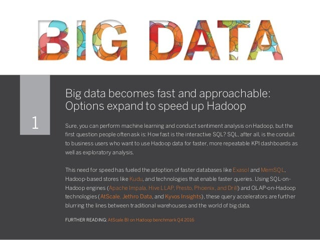 Big data becomes fast and approachable: Options expand to speed up Hadoop Sure, you can perform machine learning and condu...