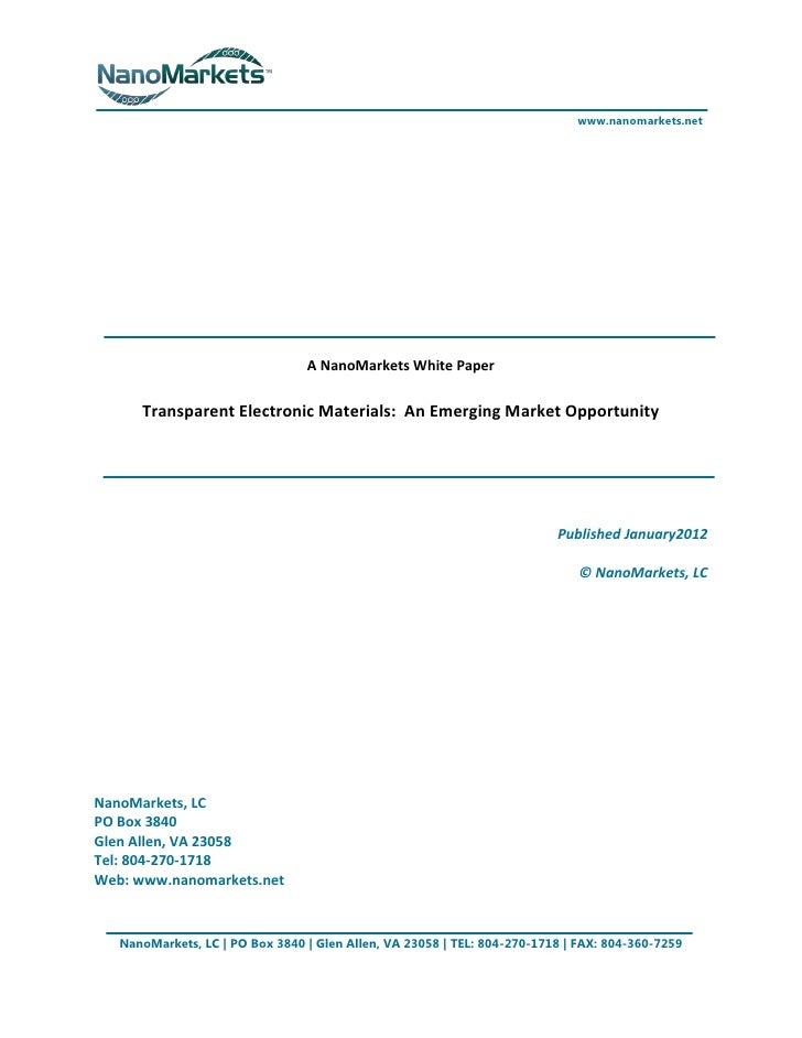 www.nanomarkets.net                                 A NanoMarkets White Paper      Transparent Electronic Materials: An Em...