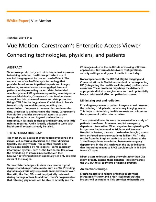White Paper | Vue MotionTechnical Brief SeriesVue Motion: Carestream's Enterprise Access ViewerConnecting technologies, ph...