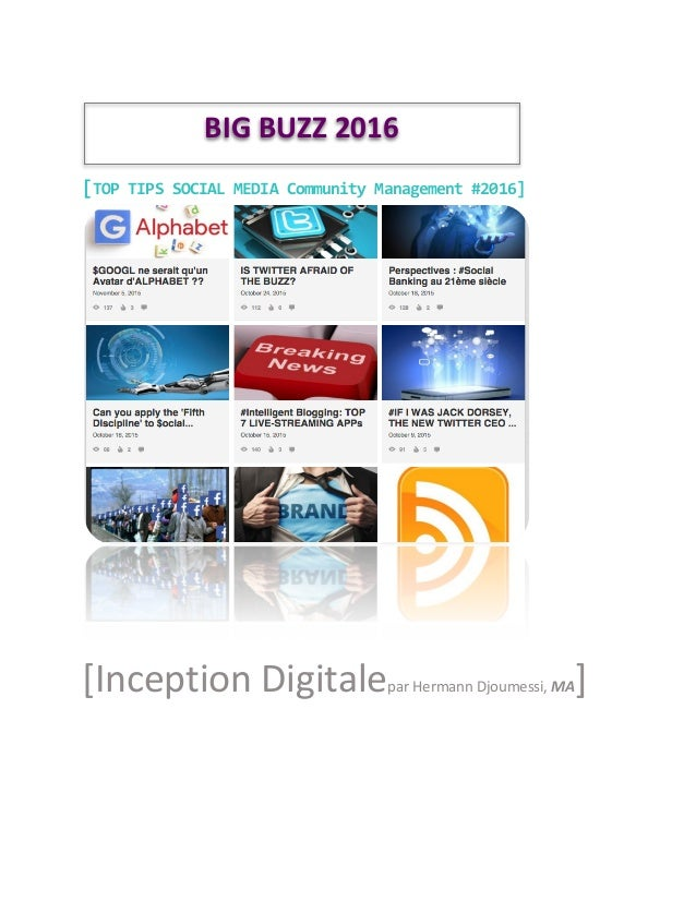 [TOP	   TIPS	   SOCIAL	   MEDIA	   Community	   Management	   #2016]	    	    [Inception	   Digitale...