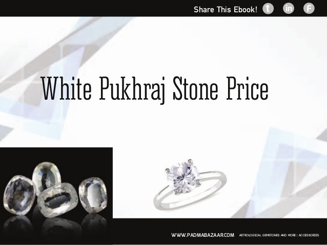 White pukhraj stone price