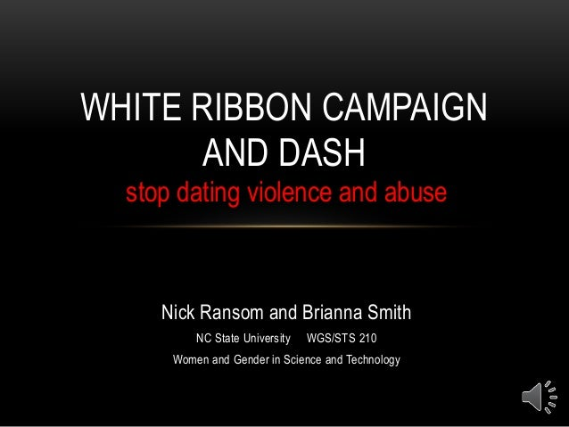 Nick Ransom and Brianna Smith NC State University WGS/STS 210 Women and Gender in Science and Technology WHITE RIBBON CAMP...