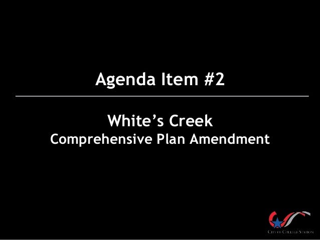 Agenda Item #2 White's Creek Comprehensive Plan Amendment