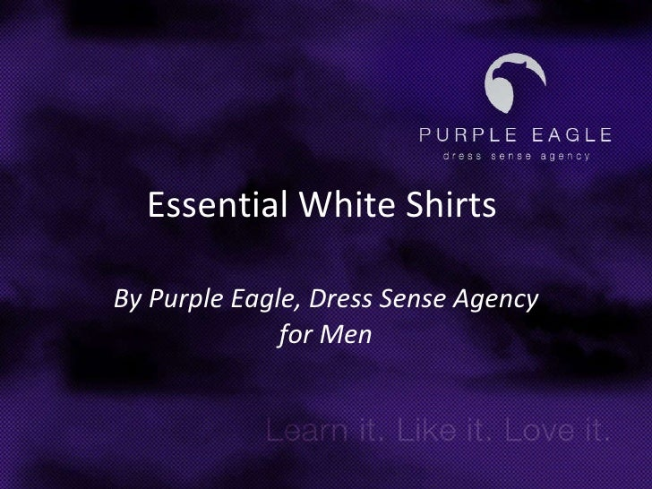 Essential White Shirts   By Purple Eagle, Dress Sense Agency for Men