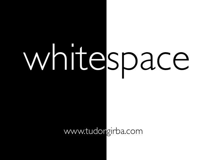 whitespace   www.tudorgirba.com