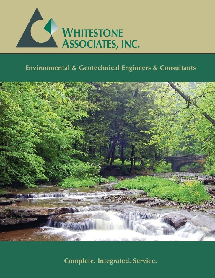 WHITESTONE            ASSOCIATES, INC. Environmental & Geotechnical Engineers & Consultants                Complete. Integ...