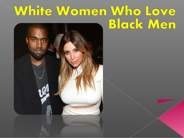 black men who love white women
