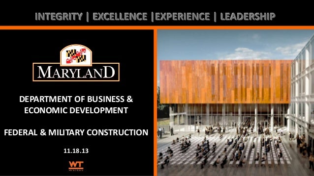 INTEGRITY | EXCELLENCE |EXPERIENCE | LEADERSHIP  DEPARTMENT OF BUSINESS & ECONOMIC DEVELOPMENT FEDERAL & MILITARY CONSTRUC...