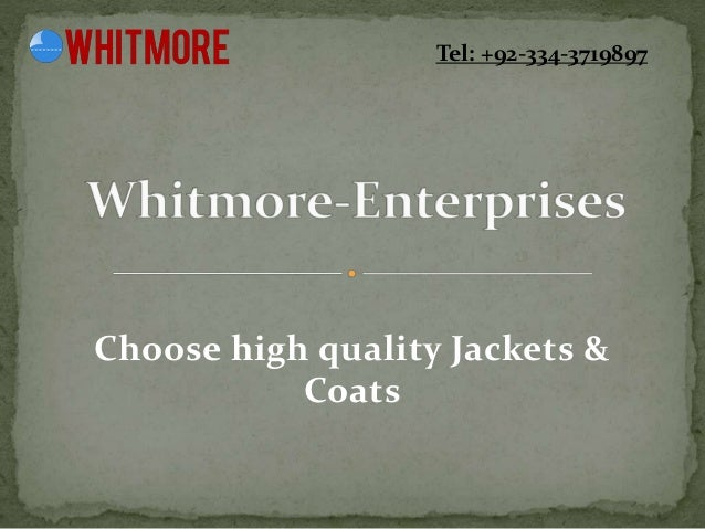Choose high quality Jackets & Coats Tel: +92-334-3719897