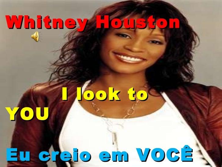 Whitney Houston I look to YOU Eu creio em VOCÊ