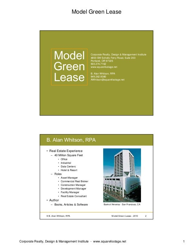 Model Green Lease Corporate Realty, Design & Management Institute - www.squarefootage.net 1 © B. Alan Whitson, RPA 1Model ...
