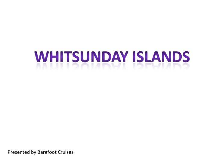 Presented by Barefoot Cruises