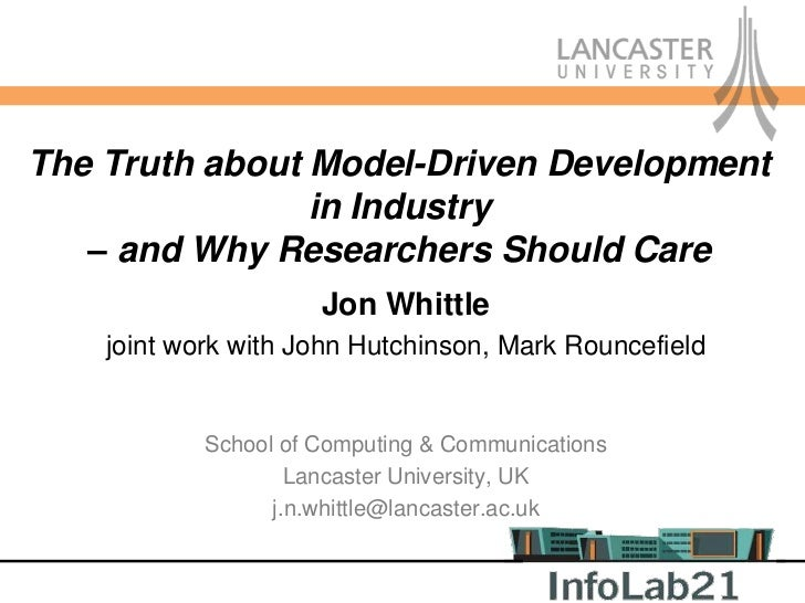 The Truth about Model-Driven Development                in Industry   – and Why Researchers Should Care                   ...
