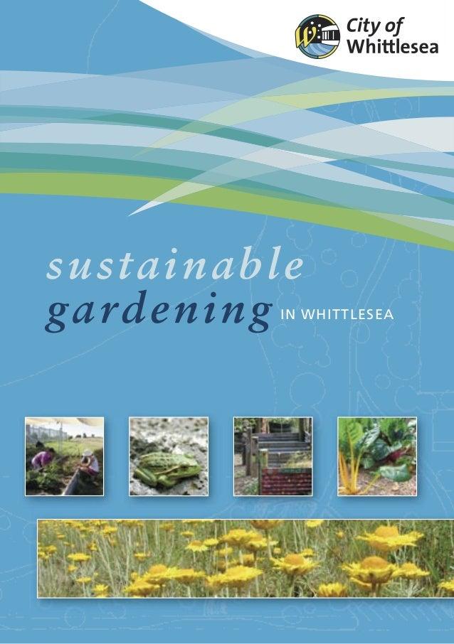 sustainableg ardeningIN WHITTLESEA