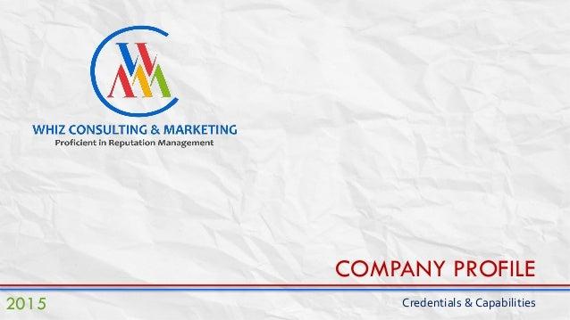 COMPANY PROFILE Credentials & Capabilities2015