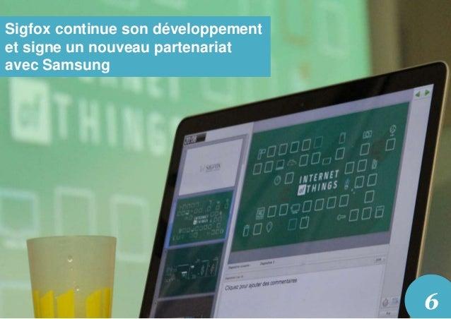 Sigfox continue son développement et signe un nouveau partenariat avec Samsung 6