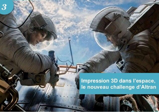 Impression 3D dans l'espace, le nouveau challenge d'Altran 3