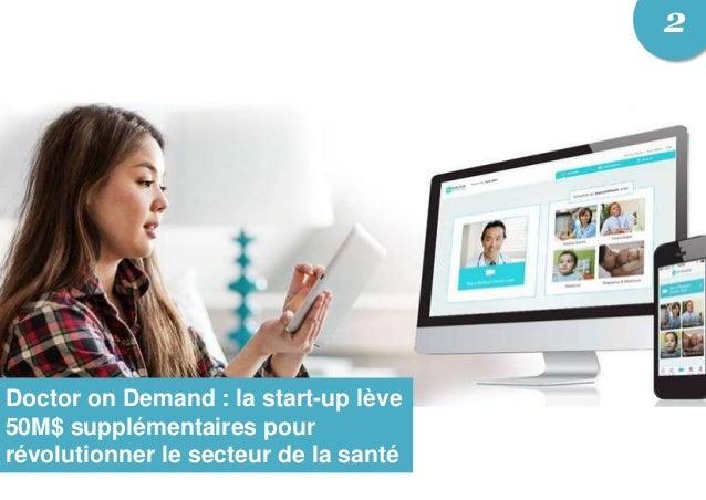 Doctor on Demand : la start-up lève 50M$ supplémentaires pour révolutionner le secteur de la santé 2