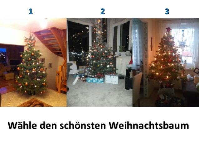 1  2  3  Wähle den schönsten Weihnachtsbaum