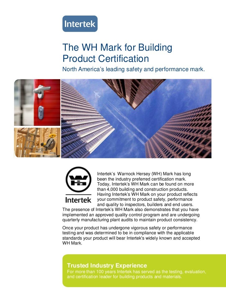 The WH Mark for BuildingProduct CertificationNorth America's leading safety and performance mark.                 Intertek...