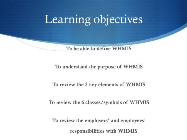 what is the main purpose or goal of whmis