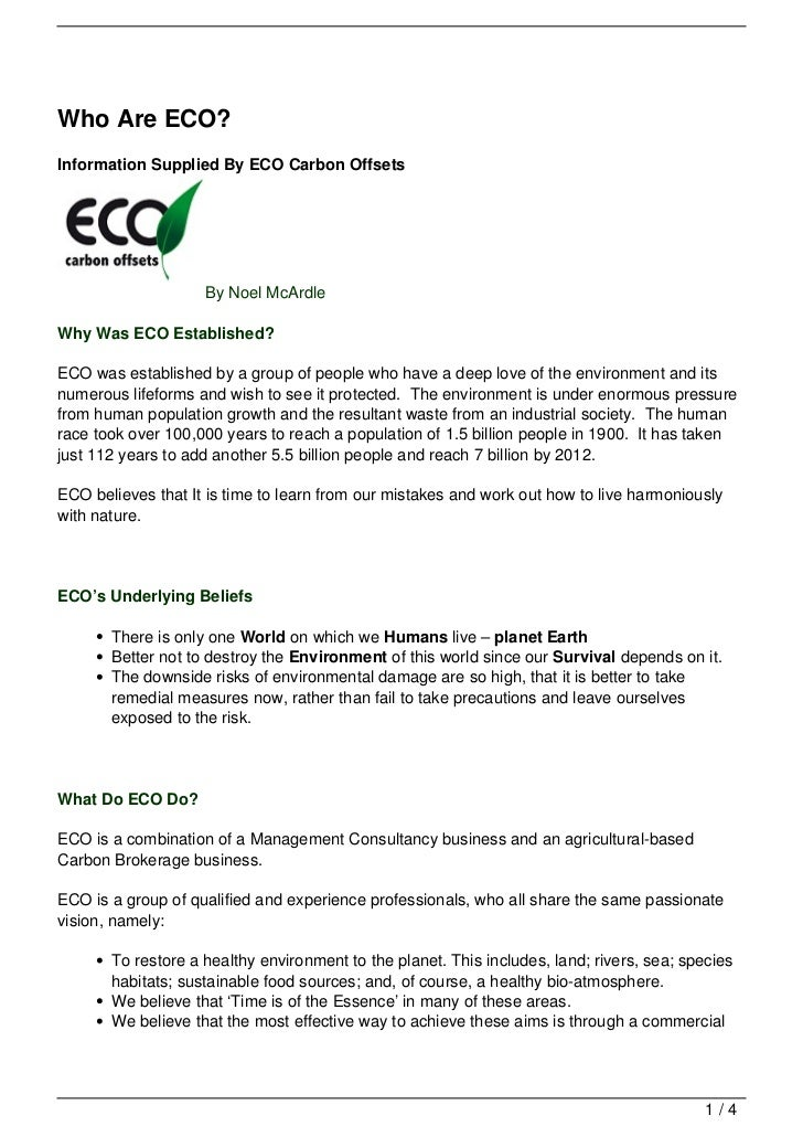 Who Are ECO?Information Supplied By ECO Carbon Offsets                    By Noel McArdleWhy Was ECO Established?ECO was e...