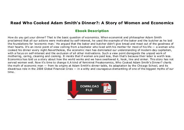 Who Cooked Adam Smith's Dinner? PDF Free Download