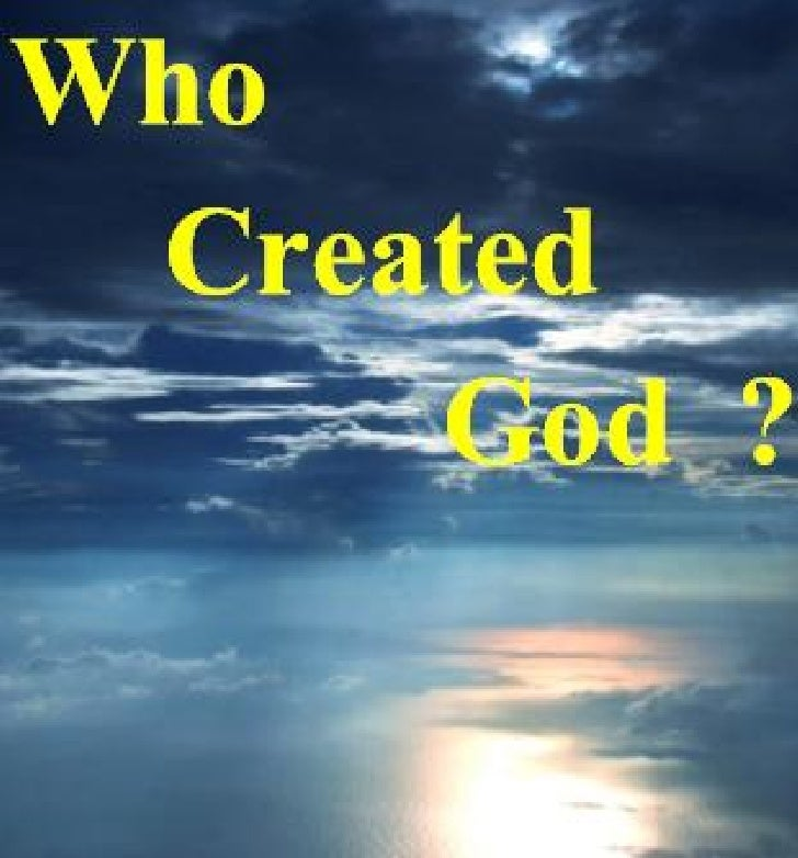 Who Created God?I recall having a very long debate with an atheist, and I tried my best to hear himout, so I can properly ...