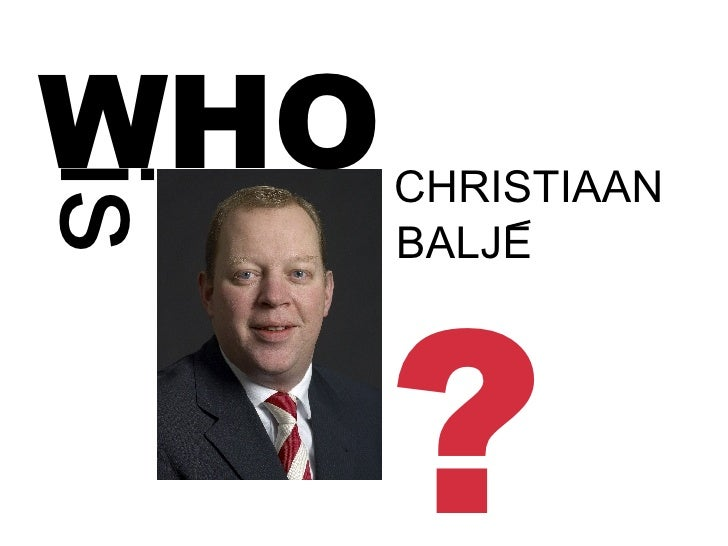WHO is CHRISTIAAN BALJE ?