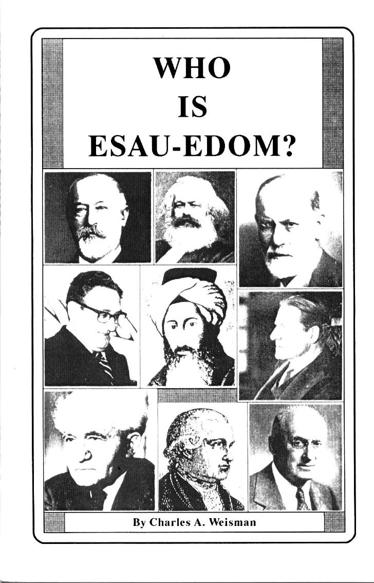 wHo                         IS       ESAU.EDOM? The Life, History, Genealogy, Prophecy,Predestination and Modern Identity ...