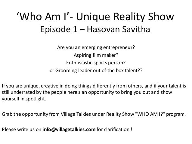 Who am I' - Unique Reality show about