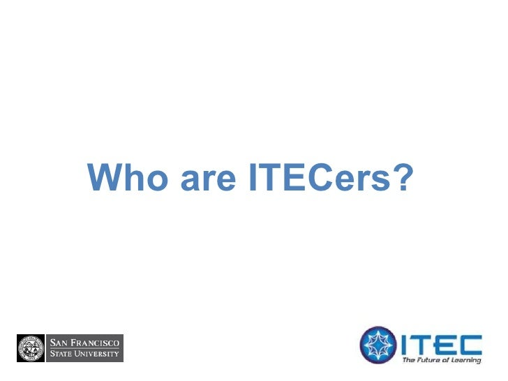 Who are ITECers?