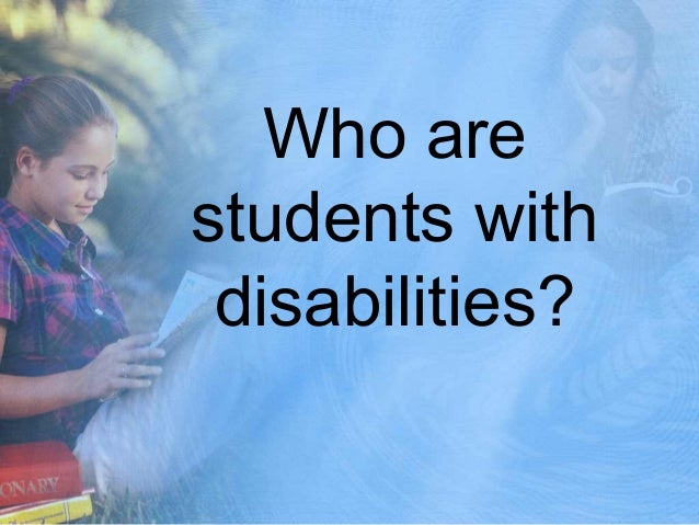 Who are students with disabilities?