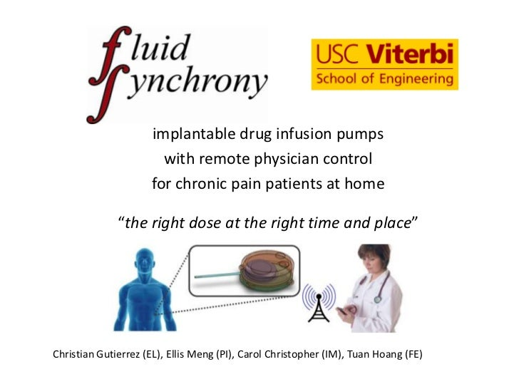 implantable drug infusion pumps                       with remote physician control                     for chronic pain p...