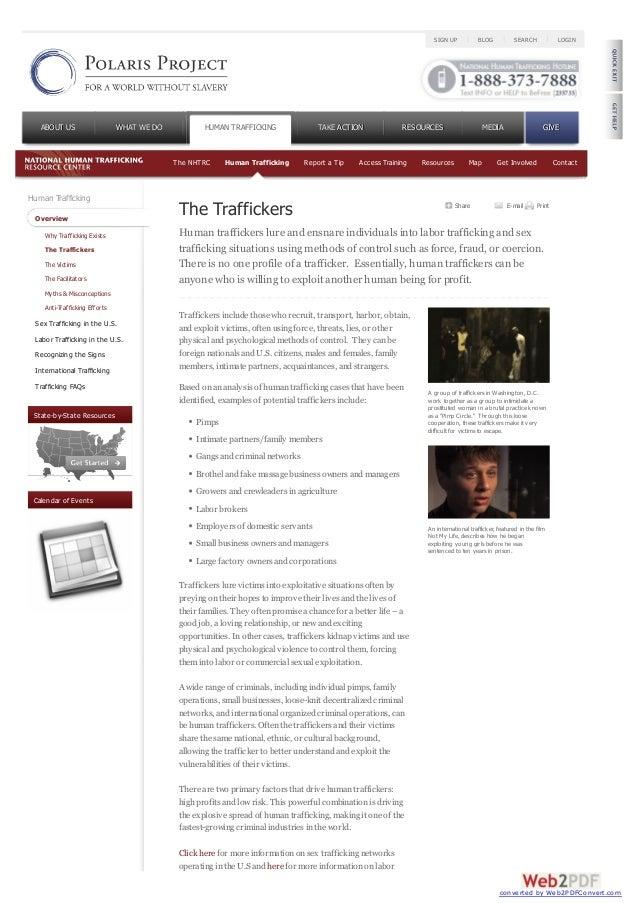 Human TraffickingOverviewWhy Trafficking ExistsThe TraffickersThe VictimsThe FacilitatorsMyths & MisconceptionsAnti-Traffi...